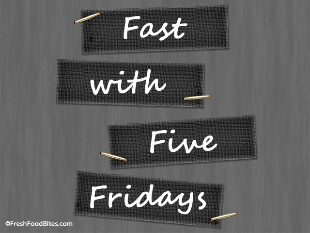 Fast with Five Fridays