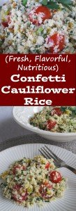 Confetti Cauliflower Rice is loaded with color, nutrition and flavor! It will compliment most any meal and is more than fancy enough to serve dinner guests. Cauliflower rice is quick to make and has a fraction of the calories and carbohydrates as regular rice. This nutrition powerhouse of a side dish is gluten free, dairy free and has no added sugar.