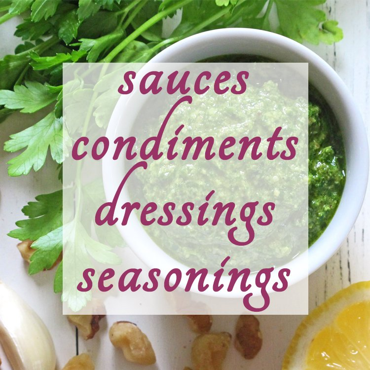 Sauces, Condiments, Pesto, etc. Recipes on Fresh Food Bites, Healthy Recipes, Vegetables
